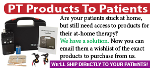 PT products to your patients' homes